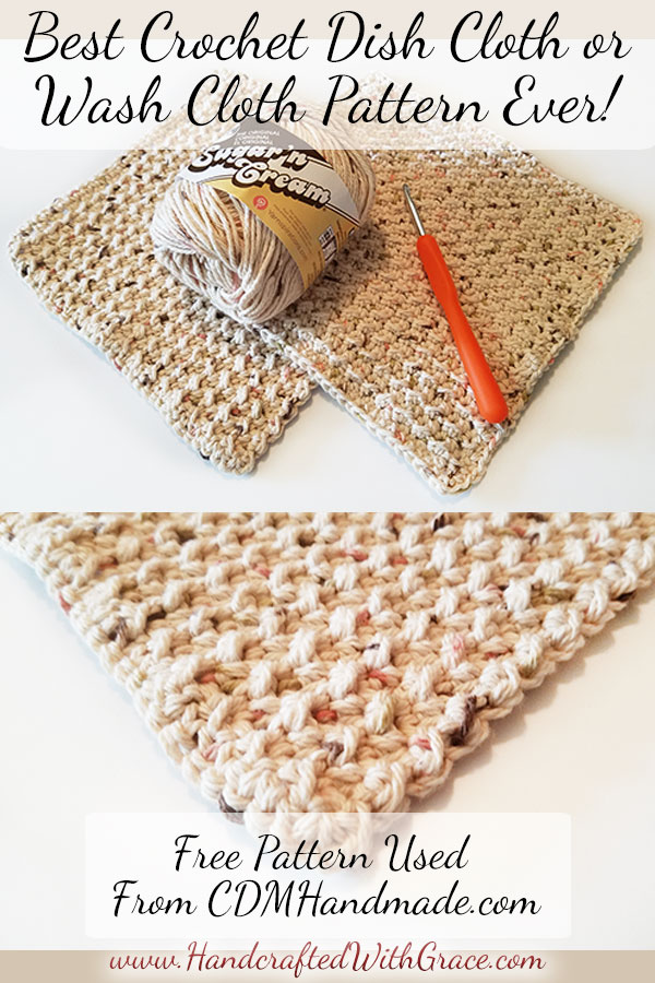 Best Crochet Dish Cloth Or Wash Cloth Pattern Ever Handcrafted Interesting Best Crochet Dishcloth Pattern
